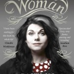 Recommended Reading: How To Be a Woman, by Caitlin Moran